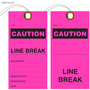 Caution Line Break Equipment Hang Tag