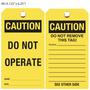 Caution Do Not Operate Hang Tag
