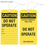Caution Do Not Operate / Do Not Remove This Tag