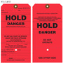 Danger HOLD Tag