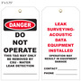 Danger Do Not Operate Leak Detection Tag