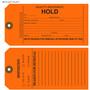 Quality Assurance Hold Tag