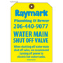Shut Off Valve Tag - Raymark