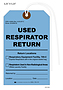 Used Respirator Return – Medical Device Tag